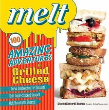 Melt: 100 Amazing Adventures in Grilled Cheese-ExLibrary
