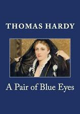 A Pair of Blue Eyes by Thomas Hardy (2014, Paperback)