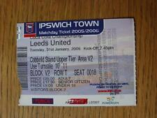 31/01/2006 Ticket: Ipswich Town v Leeds United  (Numbers Noted On Back)