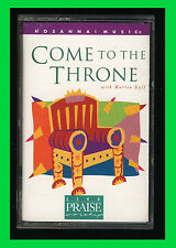 Hosanna Music Praise Worship - COME TO THE THRONE - Cassette Tape 1996 (VG)