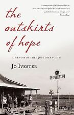The Outskirts of Hope: A Memoir of the 1960s Deep South-ExLibrary