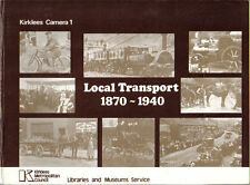 Kirklees Camera 1 - Local Transport 1870-1940 ferry cart train bus steam tram +
