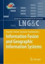 Information Fusion and Geographic Information Systems : Proceedings of the...