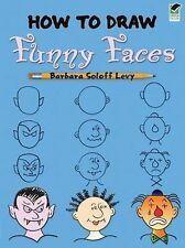 How to Draw Funny Faces by Barbara Levy (Paperback, 2010)