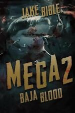 Mega 2 : Baja Blood by Jake Bible (2014, Paperback)