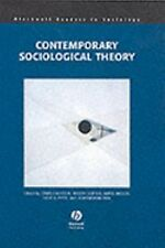 Contemporary Sociological Theory (Blackwell Readers in Sociology)