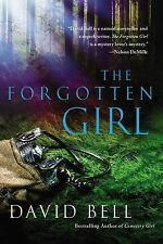 The Forgotten Girl by David Bell (2014, Paperback)