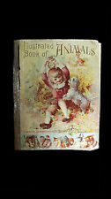 1892 Roe's lllustrated Book of Animals Published by Donohue Henneberry Chicago