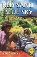 Red Sand Blue Sky (Girls First!) by Applegate, Cathy, Good Book