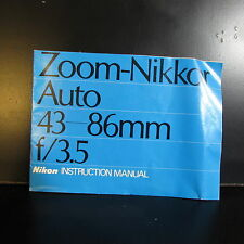 Used Zoom - Nikkor Auto 43 - 86mm f/3.5 Non Ai Lens Guide Manual O401407