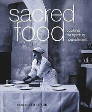 Sacred Food: Cooking for Spiritual Nourishment-ExLibrary