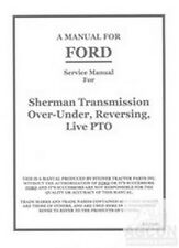 Ford 9N 2N 8N Tractor Sherman Transmission Service Shop Manual