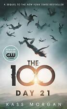 The 100: Day 21 2 by Kass Morgan (2015, Paperback)