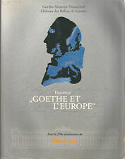 """Catalogue de l'expo """"Goethe et l'Europe"""" pour le 250e anniversaire de Goethe"""