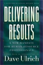 Delivering Results: A New Mandate for Human Resource Professionals-ExLibrary