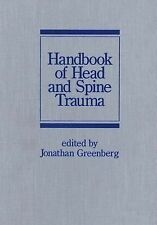 Handbook of Head and Spine Trauma (Neurological Disease and Therapy)