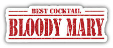 Bloody Mary Best Cocktail Grunge Stamp Car Bumper Sticker Decal 6'' x 2''