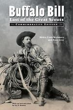 Buffalo Bill : Last of the Great Scouts by Helen Cody Wetmore and Zane Grey...