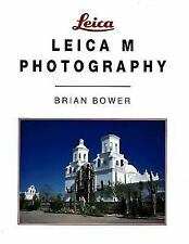 Leica M Photography by Brian Bower (1998, Paperback)