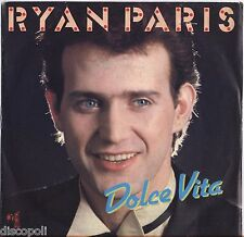 "RYAN PARIS - Dolce vita - VINYL 7"" 45 LP ITALY 1983 NEAR  MINT COVER VG+"