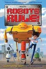 NEW - The Junkyard Bot: Robots Rule, Book 1 by Richards, C. J.