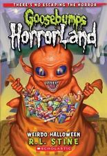 Goosebumps HorrorLand #16: Weirdo Halloween: Special Edition by R.L. Stine
