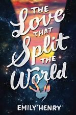 The Love That Split the World by Emily Henry (2016, Hardcover)