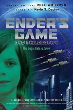 Ender's Game and Philosophy: The Logic Gate is Down (The Blackwell Philosophy an