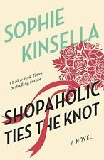 Shopaholic Ties the Knot (Shopaholic, No 3), Sophie Kinsella, 0385336179, Book,