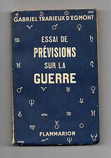 Essai de prévision sur la Guerre  Par Gabriel Tradieux d'Egmont- Astrologie
