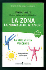 SEARS BARRY LA ZONA LA NUOVA ALIMENTAZIONE SPERLING PAPERBACK 2007