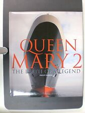 Queen Mary 2 The Birth of a Legend Hardcover Book