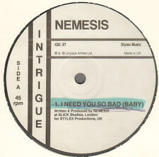 Nemesis / Shades Of Black - I Need You So Bad / Just A Little Bit 1990 IGE: 8T