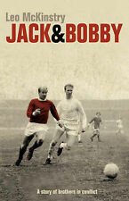 Jack and Bobby: A Story of Brothers in Conflict by Leo McKinstry (Hardback,...