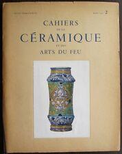 Cahiers de la céramique 2 Faience Primitive française et Hollandaise