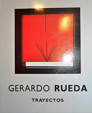 GERARDO RUEDA *INSCRIBED*FIRST ED*