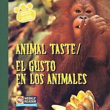Animal TasteEl Gusto En Los Animales (Animals And Their SensesLos Sentidos de lo