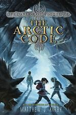 The Arctic Code-The Dark Gravity Sequence-new hardcover with DJ