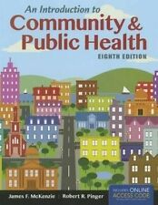 An Introduction to Community & Public Health, Robert R. Pinger, James F. McKenzi