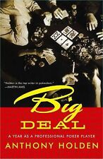 Trademark Big Deal - A Year as A Pro Poker Player By Anthony Holden Instruction