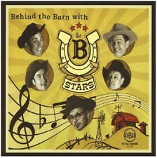 B-STARS Behind The Barn With The B Stars CD - Rockabilly Country Western Swing