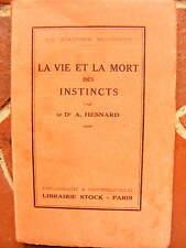 Hesnard La Vie et la Mort des Instincts La Culture Moderne Librairie Stock 1926