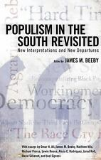 NEW - Populism in the South Revisited: New Interpretations and New Departures