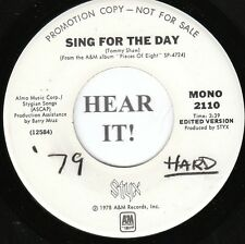 Styx 70s ROCK 45 (A&M 2110 PROMO) Sing for the Day  VG++/M-