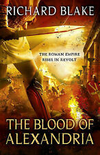 The Blood of Alexandria (Aelric), Richard Blake, New