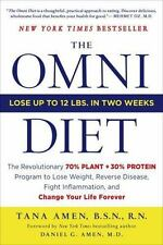 The Omni Diet : The Revolutionary 70% PLANT + 30% PROTEIN Program to Lose Weigh…