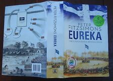 Eureka The Unfinished Revolution Peter Fitsimons Signed First edition HBDJ
