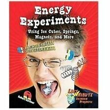 Energy Experiments Using Ice Cubes, Springs, Magnets, and More: One Hour or Less