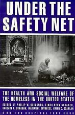 Under the Safety Net: The Health and Social Welfare of Homeless in the-ExLibrary