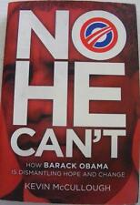 NO HE CAN'T BARACK OBAMA POTUS KEVIN MCCULLOUGH AUTHOR  SIGNED AUTOGRAPH BOOK